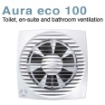 Aura-eco 100B Low Energy 6W Quiet 100mm Bathroom Fan for Wall / Ceiling Airflow 9041347